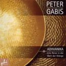 Gabis, Peter: Adhvanika (CD)