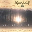 Gandalf: Into the Light (CD)