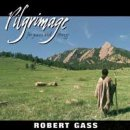 Gass, Robert: Pilgrimage (CD) -A