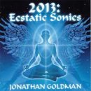 Goldman, Jonathan: 2013: Ecstatic Sonics (CD) -A