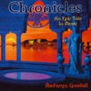 Goodall, Medwyn: Chronicles - An Epic Tale in Music (CD)
