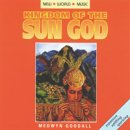 Goodall, Medwyn: Kingdom of the Sun God (CD)