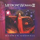 Goodall, Medwyn: Medicine Woman Vol. 3 (CD)