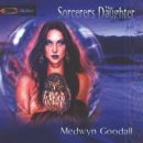 Goodall, Medwyn: The Sorcerer�s Daughter (CD)