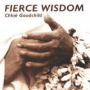 Goodchild, Chloe: Fierce Wisdom (CD)