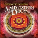 Gordon, David & Steve: Meditation Drum (CD)