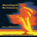 Grooving Spirit: Activity to Silence - Dance Meditation...