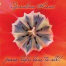 Gurudass Kaur: Peace, Life, Love to All (Single-LP-CD)
