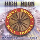 High Noon: Have Drum, Will Travel (CD)