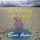 Hopkins, Sarah: Reclaiming the Spirit (CD)