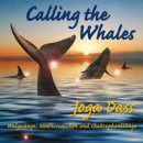 Dass, Joga: Calling the Whales (CD)