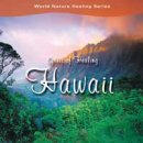 Jones, Stephen & Kessler, Bryan: Spirit of Healing Hawaii...