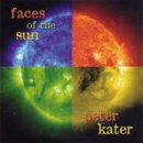 Kater, Peter: Faces of the Sun (CD) -A