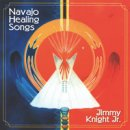 Knight Jr., Jimmy: Navajo Healing Songs (CD)