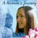Kym: A Womans Journey (CD)