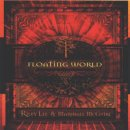 Lee, Riley & McGuire, Marshall: Floating World (CD)