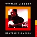 Liebert, Ottmar: Nouveau Flamenco (CD)