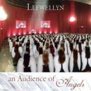 Llewellyn: An Audience of Angels (CD)