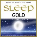 Llewellyn: Sleep Gold - Music to Aid Restfull Sleep (CD)