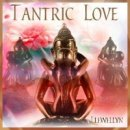 Llewellyn: Tantric Love (CD)