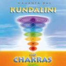Mahanta Das: Kundalini and Chakras (CD)