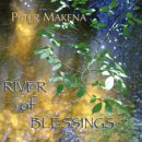 Makena, Peter: River of Blessings (CD) -A