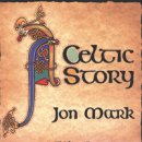 Mark, Jon: Celtic Story (CD)