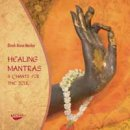 Marker, Dinah Arosa: Healing Mantras & Chants for the Soul (CD)