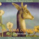 Mata Mandir Singh & Friends: The Yoga of Sound: Protection (CD)