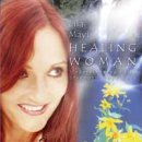 Mayi, Lila: Healing Woman (CD)