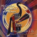 McClellan, Robedeaux & Stoner: Prayers for Life (CD)