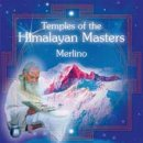 Merlino: Temples of the Himalayan Masters (CD)