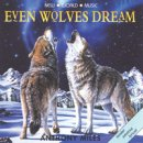 Miles, Anthony: Even Wolves Dream (CD)