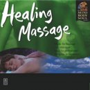 Mind Body Soul Series: Healing Massage (CD)