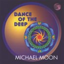 Moon, Michael: Dance of the Deep (CD)
