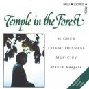 Naegele, David: Temple in the Forest (CD)