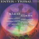 Nakai, Carlos & Sarde, Cliff: Enter Tribal (CD)