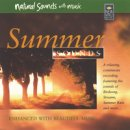 Natural Sounds with Music: Summer Sounds (CD)