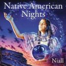 Niall: Native American Nights (CD)