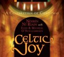 Noirin Ni Riain: Celtic Joy - A Celebration of Christmas (CD) -A