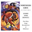 Northern Cree Singers: Come and Dance (CD)