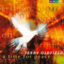 Oldfield, Terry: A Time For Peace (CD) -A