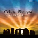 Oldfield, Terry: Celtic Blessing (CD)