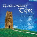 Oldfield, Terry: Glastonbury Tor (CD)