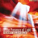 Oldfield, Terry: In the Presence of Light (CD)