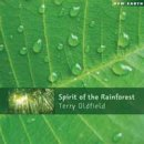 Oldfield, Terry: Spirit of the Rainforest (CD) -A