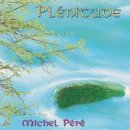 Pepe, Michel: Plenitude (CD)