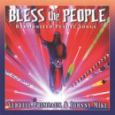 Primeaux & Mike: Bless The People - Harmonized Peyote Songs (CD)