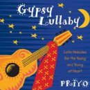 Priyo: Gypsy Lullaby (CD)