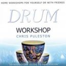 Puleston, Chris: Drum Workshop (engl. CD)